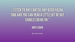 Listen to any cantor, any good hazan, sing and you can hear a ... via Relatably.com