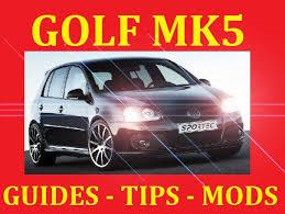 ►► dedicated vw golf mk5 mkv gti turbo tdi gt r32 modi dedicated vw golf mk5 mkv gti turbo tdi gt r32 modification guides tips service