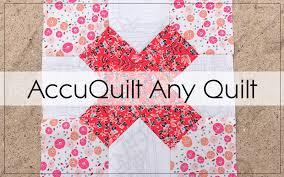 Accuquilt Patterns