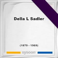 Della L Sadler (1879-1969) *89, Grave #27182678 - Sysoon
