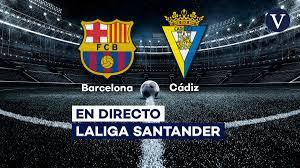 Barcelona - Cádiz, hoy en directo