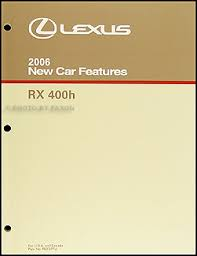 2006 lexus rx 400h wiring diagram manual original 2006 lexus rx 400h hybrid features manual original