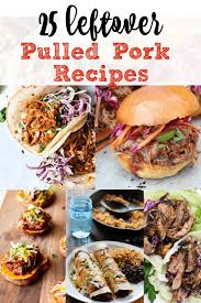 Top leftover pork recipes and other great tasting recipes with a healthy slant from sparkrecipes.com. 25 Leftover Pulled Pork Recipes Num S The Word