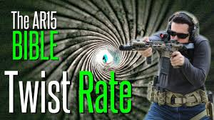The Ar15 Bible Barrel Twist Rate