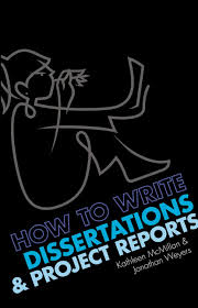How To Write A Dissertations Pearson Education How To Write Dissertations And Project Reports