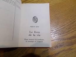 Amazonfr Le Livre De La Vie Pour Trouver Le Bonheur Le Courage