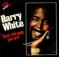 Barry White,Just The Way You Are - White Vinyl,UK,Deleted, - Barry%2BWhite%2B-%2BJust%2BThe%2BWay%2BYou%2BAre%2B-%2BWhite%2BVinyl%2B-%2B12%2522%2BRECORD%252FMAXI%2BSINGLE-522094