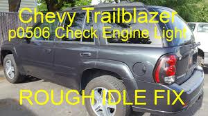 Trailblazer Check Engine Light Reset P0506 Chevy Trailblazer Check Engine Light Rough Idle Fix Idle Relearn