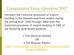 russian and tokugawa empires aim describe the major political  comparative essay question 2007 compare the historical processes of empire building in the spanish maritime empire