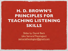 hd brown s principles for teaching listening skills