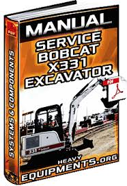 service manual for bobcat x compact excavator systems bobcat x331 compact excavator manual