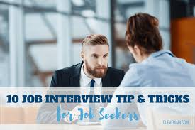 Tips For Acing A Job Interview 10 Job Interview Tips And Tricks For Job Seekers Cleverism