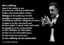 Jordan B Peterson Life Is Suffering Quotes Jordan Quotes