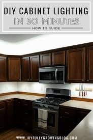 Over the cabinet lighting Diy Diy Cabinet Lighting In 30 Minutes How To Guide Joyfully Growing How To Add Cabinet Lighting On Budget in Just 30 Minutes