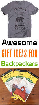what are your favorite backpacker gift ideas leave a ment share