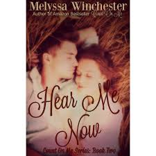 Hear Me Now Count on Me 2 by Melyssa Winchester Reviews.