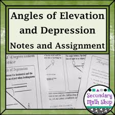 Angl Es Right Triangles Angles Of Elevation Depression Notes Practices