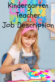 ... responsibilities and competencies required for successful job  performance as a kindergarten teacher. Revise ...