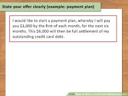 Credit Card Payment Plan How To Write A Credit Card Settlement Letter With Pictures