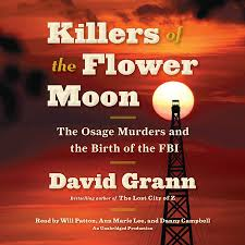 Killers Of The Flower Moon By David Grann | Penguinrandomhouse.com