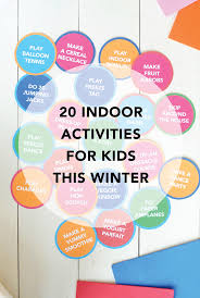 indoor activities for kids. Check Out This List Of 20 Indoor Activities For Kids. Is Kids A
