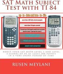 Math 2 Subject Test Score Chart Sat Math Subject Test With Ti 84 Rusen Meylani 9781452802688