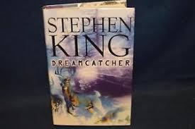 Dream Catcher Stephen King Stephen King 100st edición Dreamcatcher Tapa Dura Scribner 10000 eBay 72