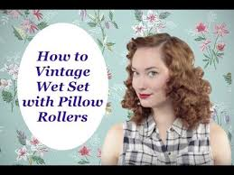 pillow hair rollers. how to vintage wet set pillow rollers the rachel dixon tutorial retro pinup rockabilly 40\u0027s classic hair