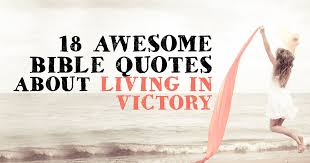 Christian Victory Quotes Best Of 24 Awesome Bible Quotes About Living In Victory ChristianQuotes