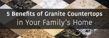 granite countertops lancaster pa 5 benefits of granite countertops