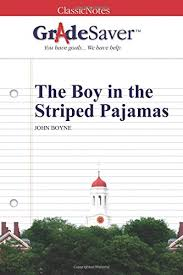 the boy in the striped pajamas quotes and analysis gradesaver  the boy in the striped pajamas study guide
