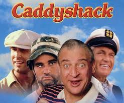 Caddyshack best comedy movie