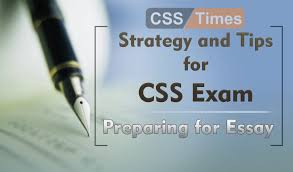 and tips for css exam preparing for essay strategy and tips for css exam preparing for essay
