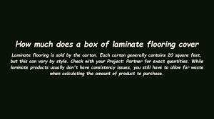 how much does a box of laminate flooring cover