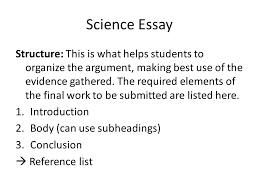 basic science communication skills dr kate barry dept biological  science essay structure this is what helps students to organize the argument making best