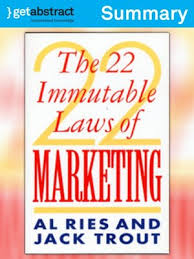 22 Immutable Laws Of Marketing The 22 Immutable Laws Of Marketing Summary By Al Ries