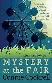 Mystery at the Fair (The Jean Hays Series Book 1) - Kindle edition by  Cockrell, Connie, Cockrell, Randy. Literature & Fiction Kindle eBooks @  Amazon.com.