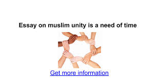 essay on muslim unity is a need of time google docs