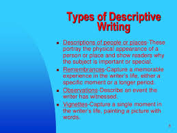 descriptive writing   8 8<br >types of descriptive writing<br