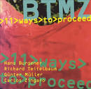 11 Ways to Proceed album by BTMZ
