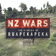 RNZ: NZ Wars: The Stories of Ruapekapeka