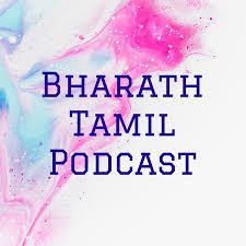 Bharath Tamil Podcast