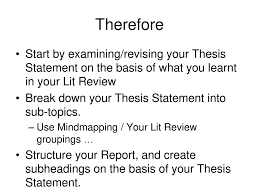 Lit Review Using Your Lit Review In Your Final Report Ppt Download
