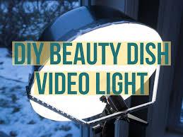 Diy Video Lighting Home Depot Diy Beauty Dish Video Light For Less Than 50 Diy Photography
