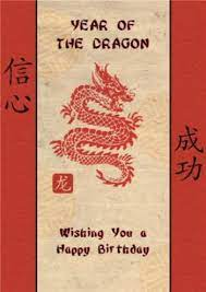 Thought i'd brighten up your day! Chinese Year Of The Dragon Happy Birthday Card Moonpig