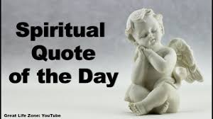 Spiritual Quote Of The Day