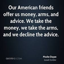 Moshe Dayan Money Quotes QuoteHD Magnificent Money And Friends Quotes