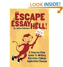 writing essays com escape essay hell a step by step guide to writing narrative college application essays
