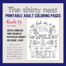 The coloring pages contained on this board have designs focused on the words. Quote Coloring Page Adult Coloring Pages Adult Colouring Etsy