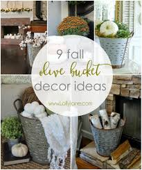 9 different ways to to decorate for fall using olive buckets ...